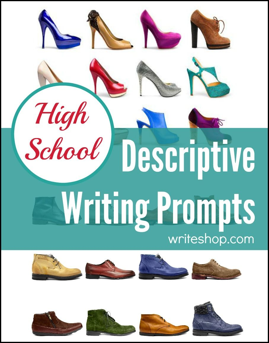 Descriptive Writing Prompts For High School  Writing Ideas Teens  These Descriptive Writing Prompts For High School Students Will Encourage  Your Teens To Describe Objects People Events And Personality Traits