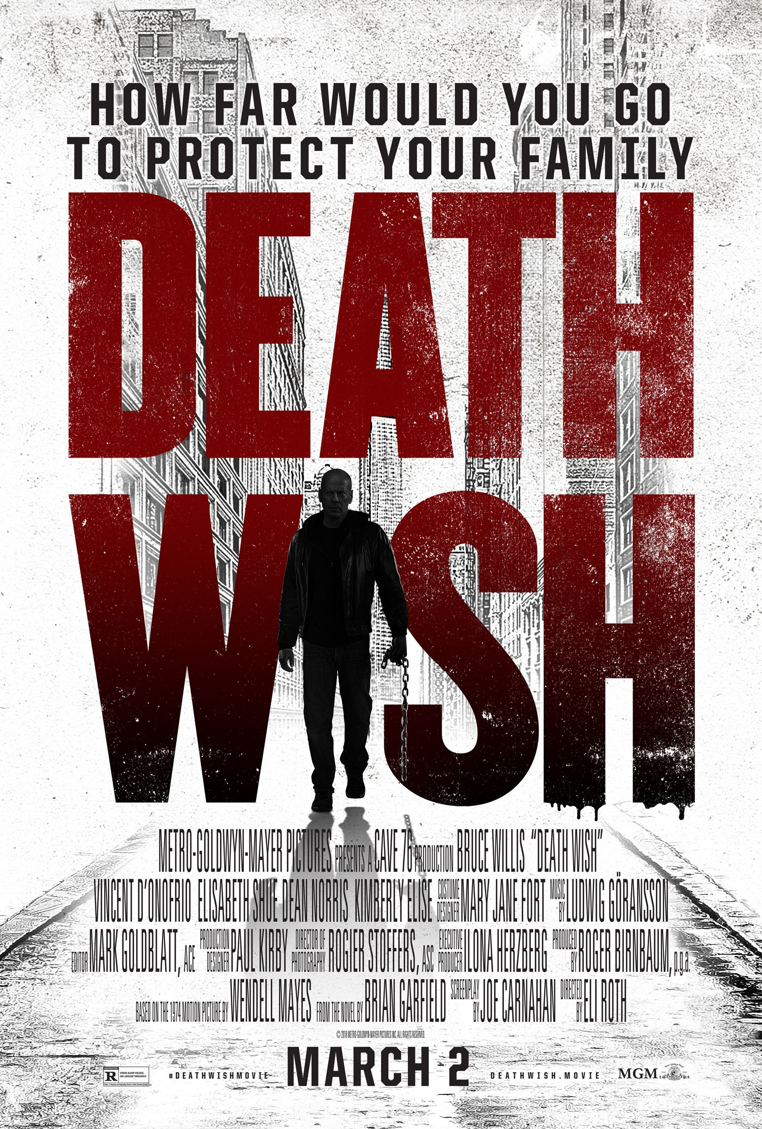 Death Wish Starring Bruce Willis In Theaters March 2 2018 2018