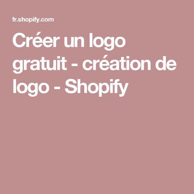 Créer un logo gratuit - création de logo - Shopify | Outils ...