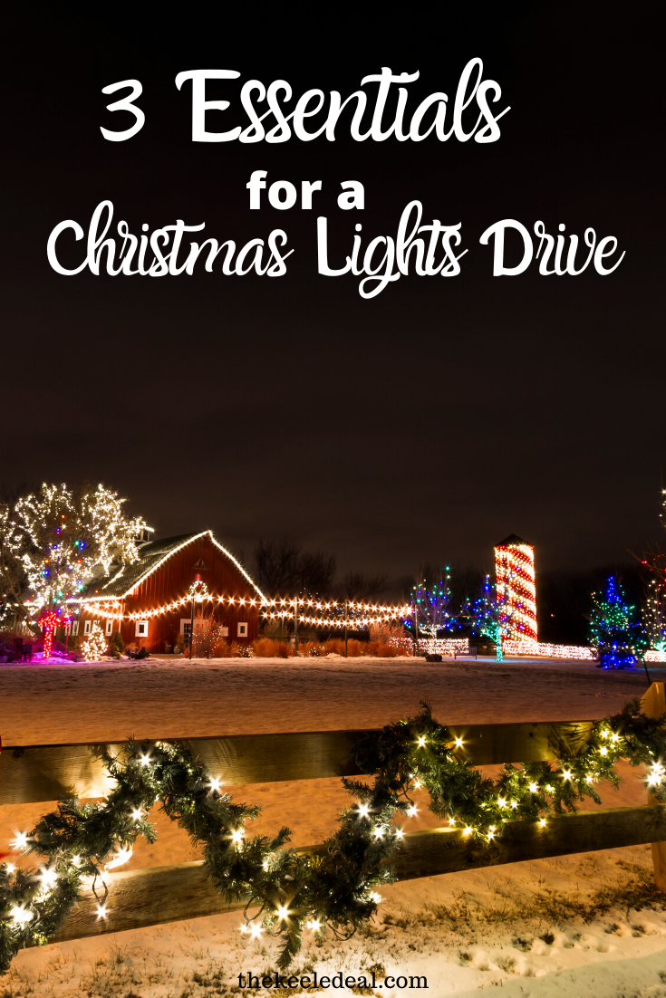 3 Essentials For Viewing Christmas Lights The Keele Deal Christmas Lights Family Activities Christmas