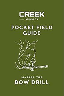 Pocket Field Guide Master The Bow Drill Drill Guide Field