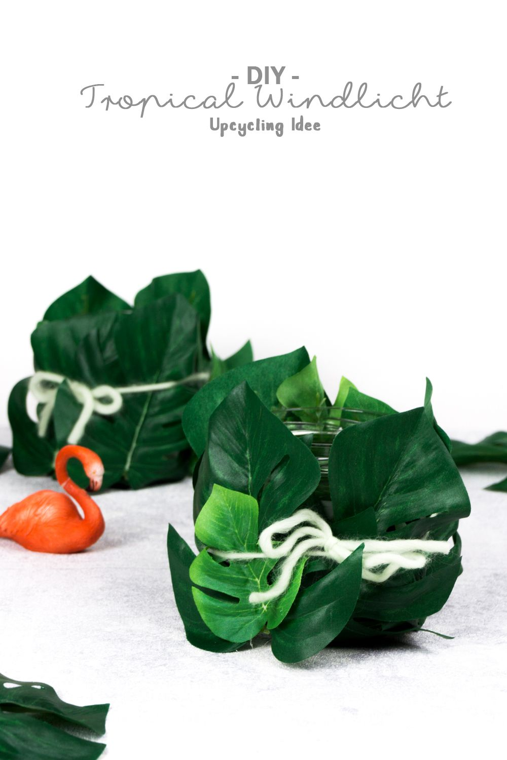 Schraubglas-Upcycling: Tropical Windlichter basteln   Upcycling