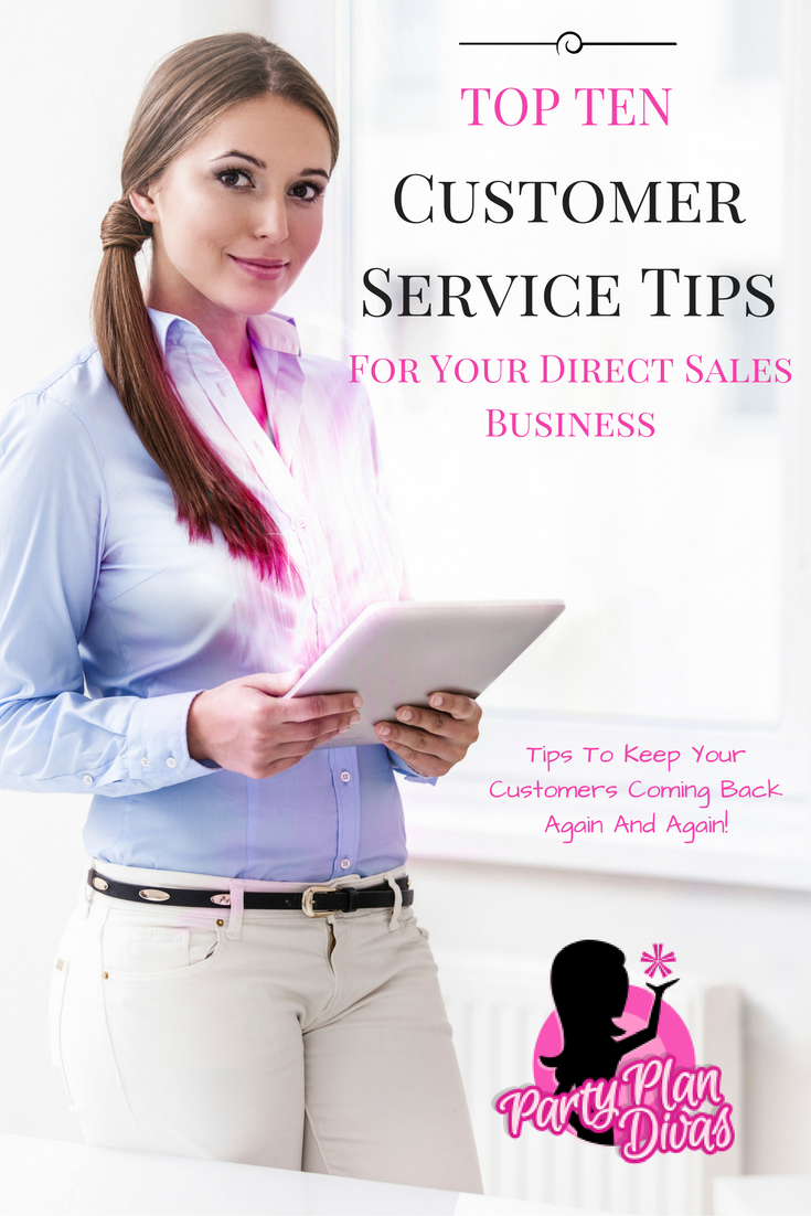 Customer Care is one of the most important aspect of your direct sales business. Here are 10 tips to keep it fun and easy!