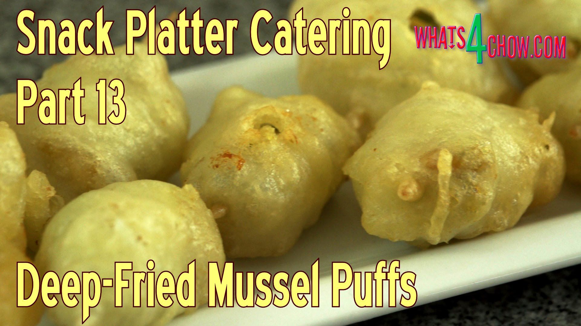 Snack Platter Catering - Part 13 - Deep Fried Mussel Puffs. Crispy Deep-...