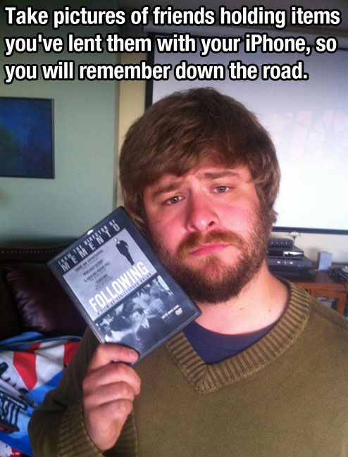 Who borrowed my dvd