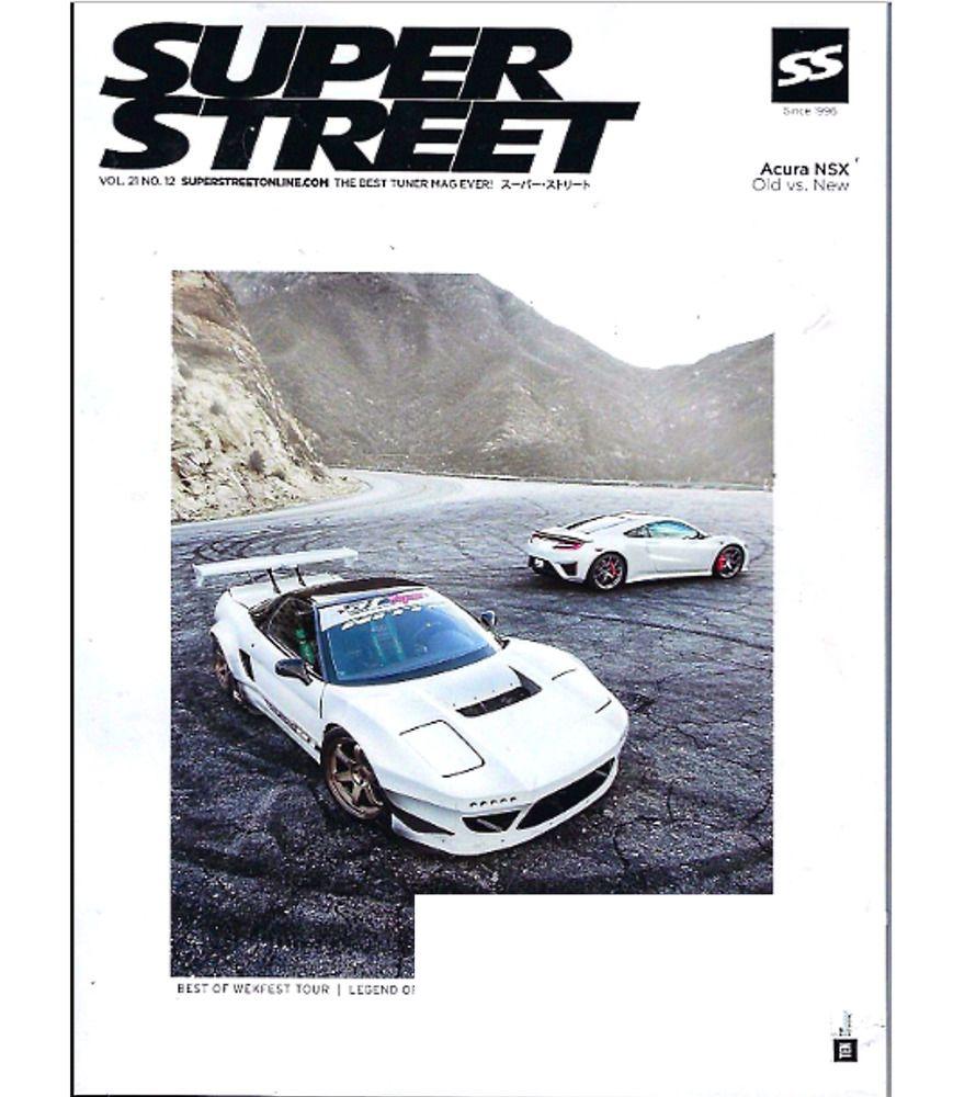 SUPER STREET Magazine December 2017 ACURA NSX, WEKFEST