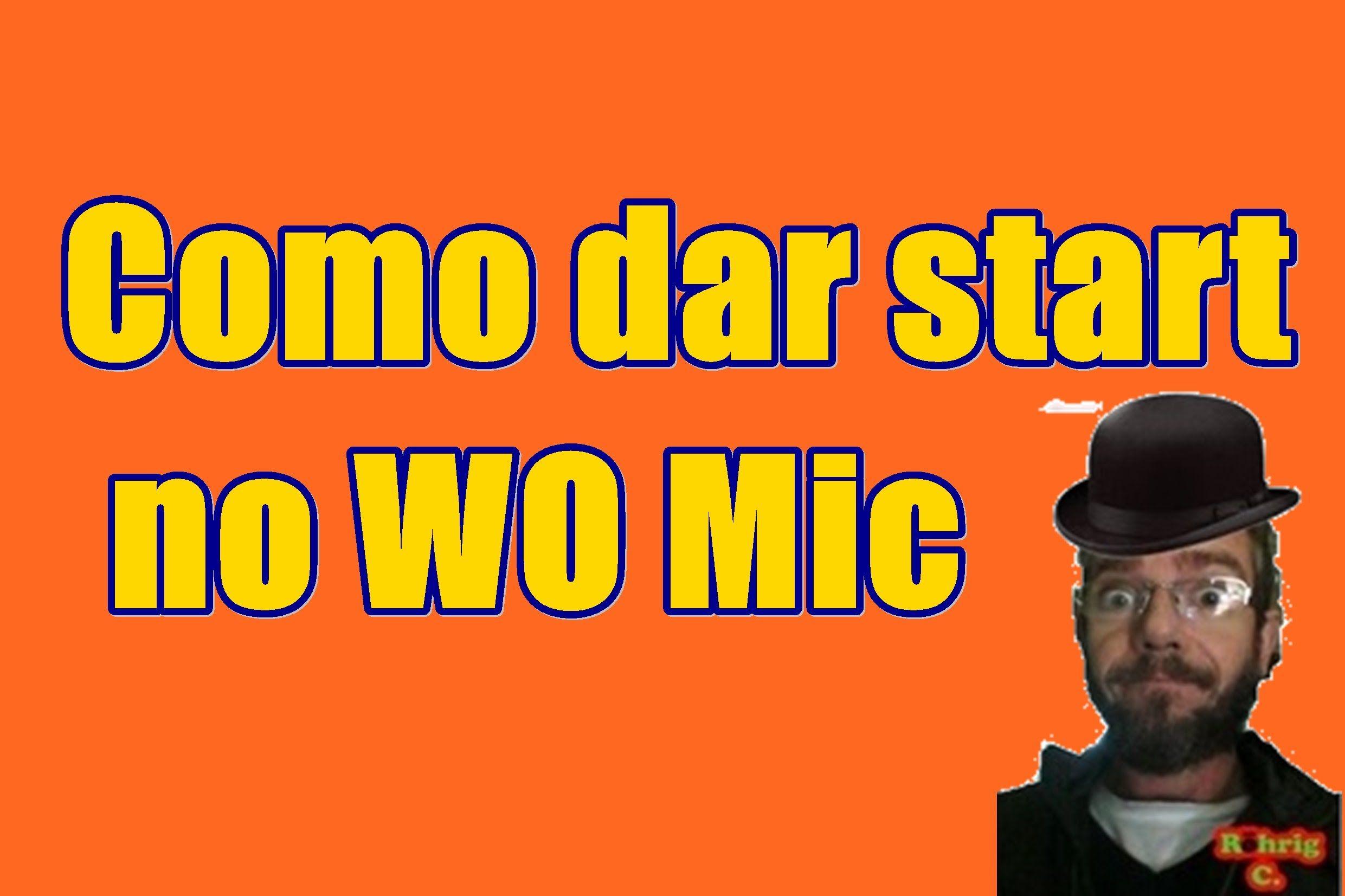 Como dar start no WO Mic