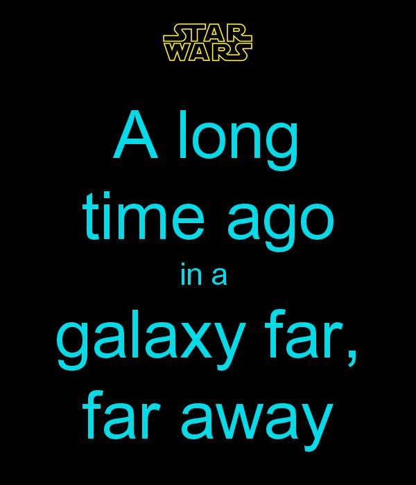 Star Wars intro phrase