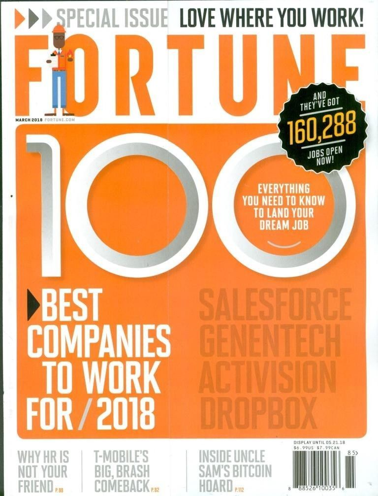 Fortune Magazine March 2018 100 Best Companies To Work For Fortune Magazine Fortune Employment Opportunities