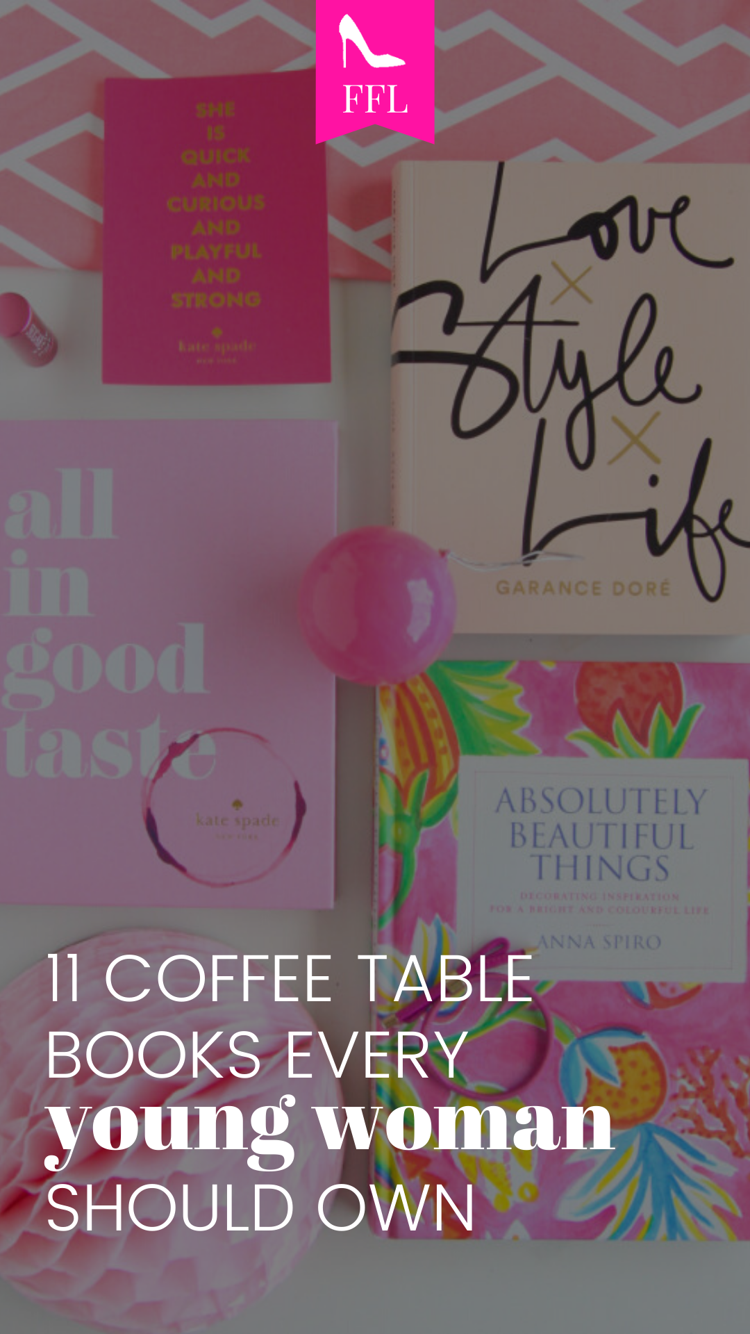 11 Coffee Table Books Every Young Woman Should Own Coffee Table