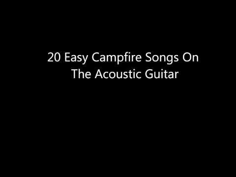 20 Easy Campfire Songs to play on acoustic guitar (Good For ...
