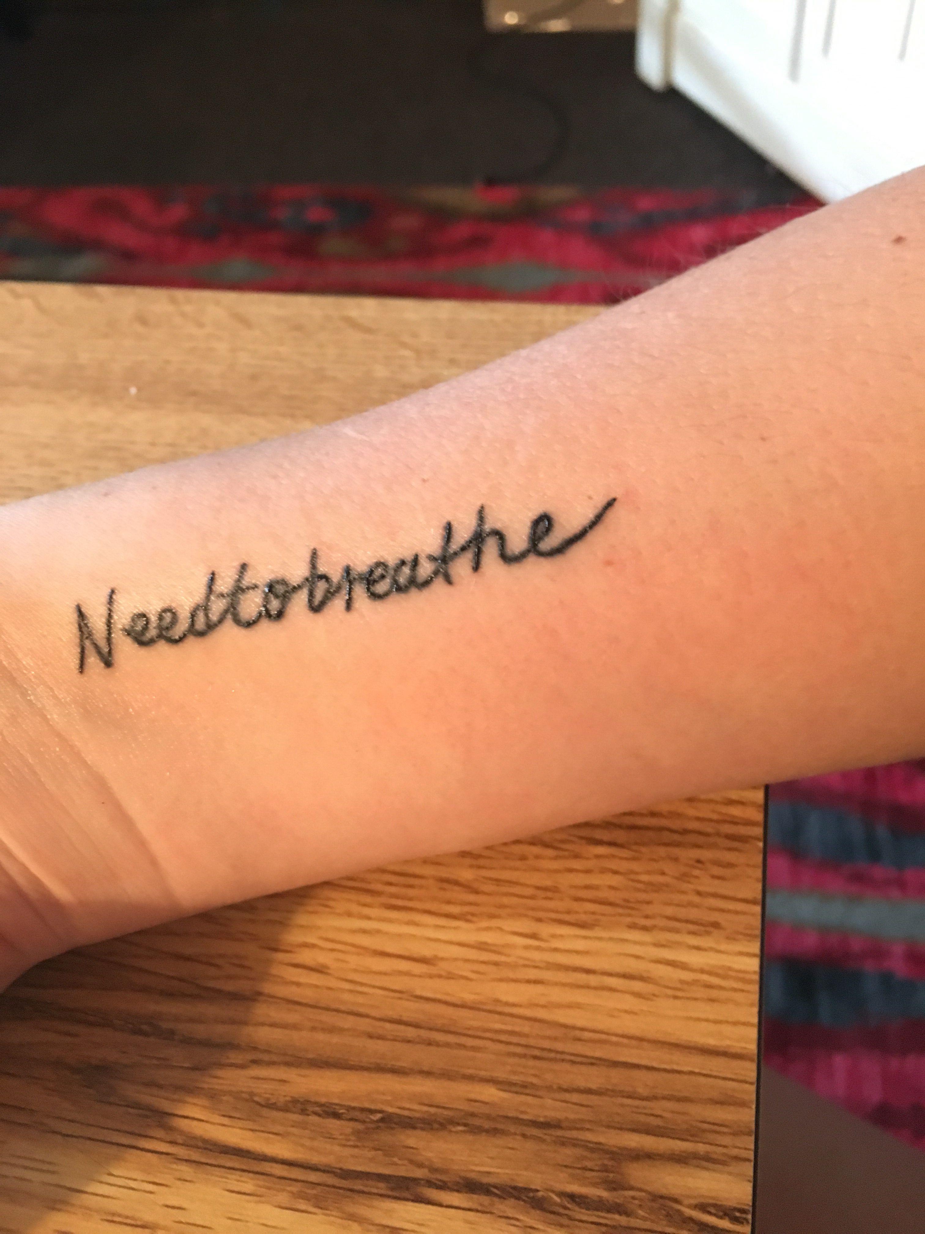 cd43eba4b221e Needtobreathe tattoo   Tattoos Ideas   Tattoos, Tattoo quotes, Piercings