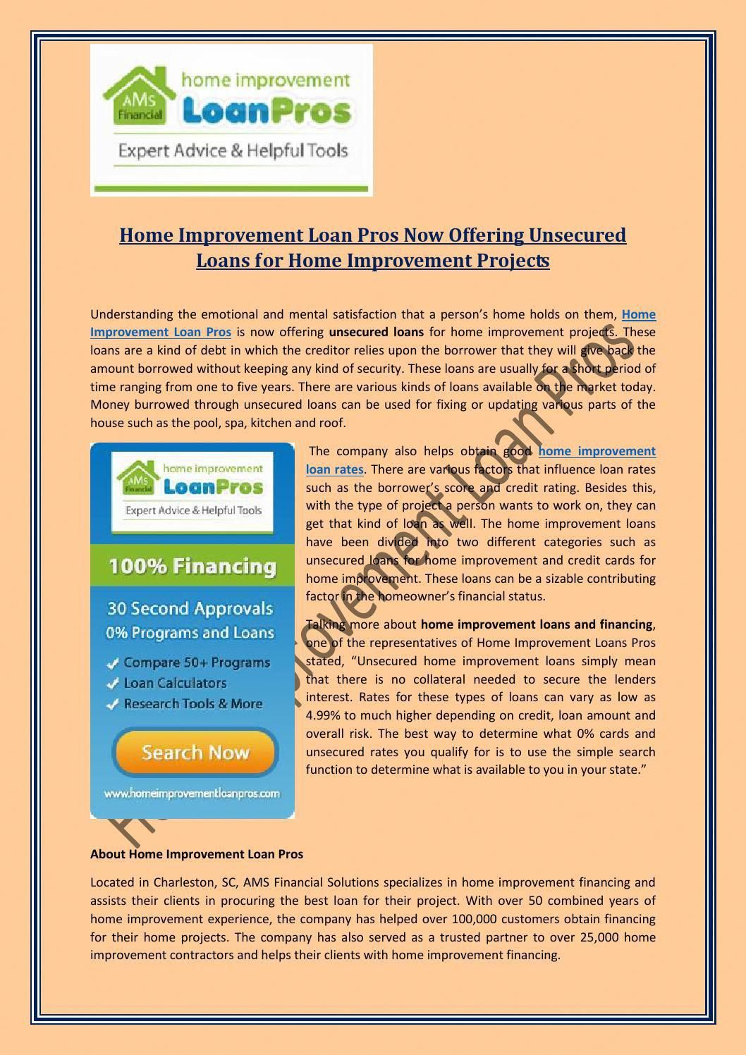 Home Improvement Loan Pros Now Offering Unsecured Loans For Home Improvement Projects Home Improvement Loans Home Improvement Projects Home Improvement