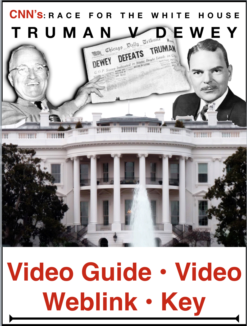 Race To The Whitehouse Truman V Dewey Video Guide