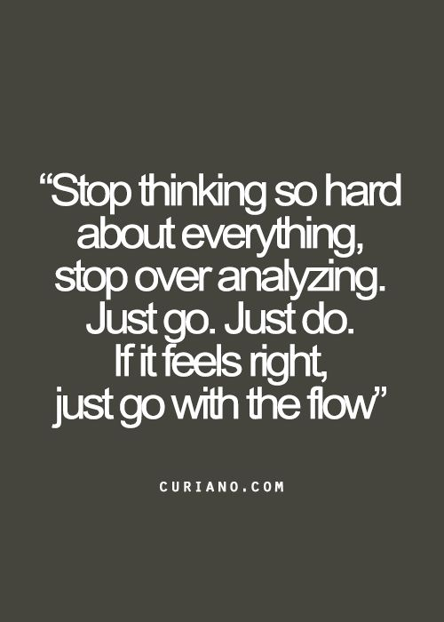 Just Go With The Flow Life Quotes Pinterest Frases Bonitas