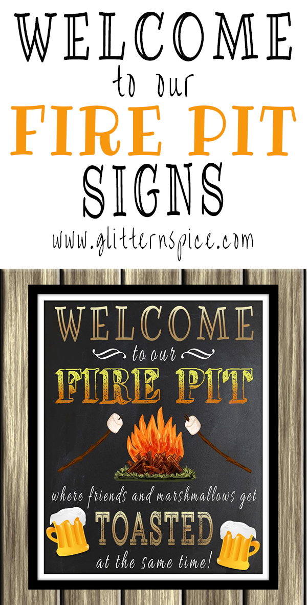 Welcome To Our Fire Pit Signs - Decorate Outdoor Spaces With A Welcome To Our Fire Pit Sign Signs