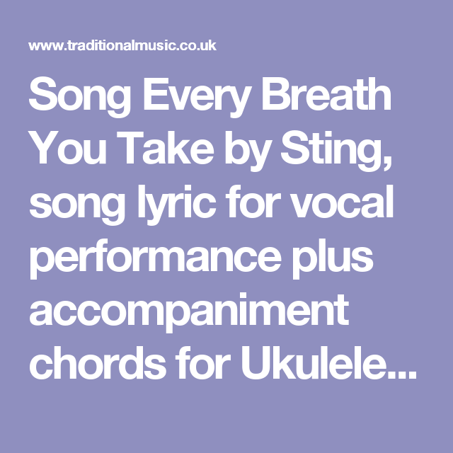 Song Every Breath You Take by Sting, song lyric for vocal ...
