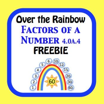 Over the Rainbow Factors of a Number 4.OA.4 Worksheet Freebie.    Common core aligned to 4.OA.4     Find all factor pairs for a whole number in the…