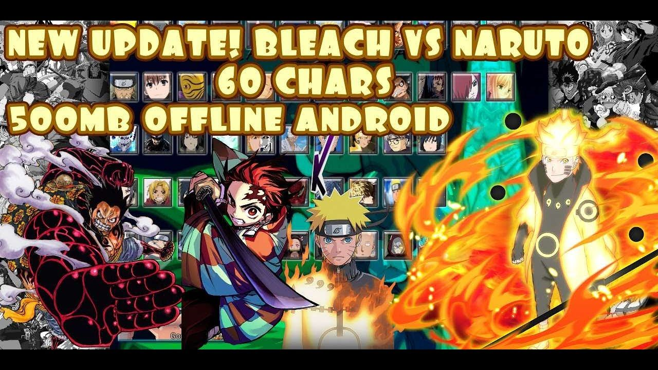 Bleach vs naruto 33 mod 60 characters android new update