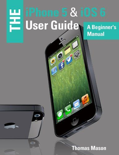 the iphone 5 ios 6 user guide a beginner s manual http rh za pinterest com iPhone Unlock Software iphone unlock instructions att