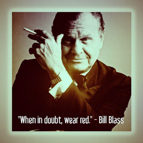 Fashion quote by Bill Blass. #red #nyfw