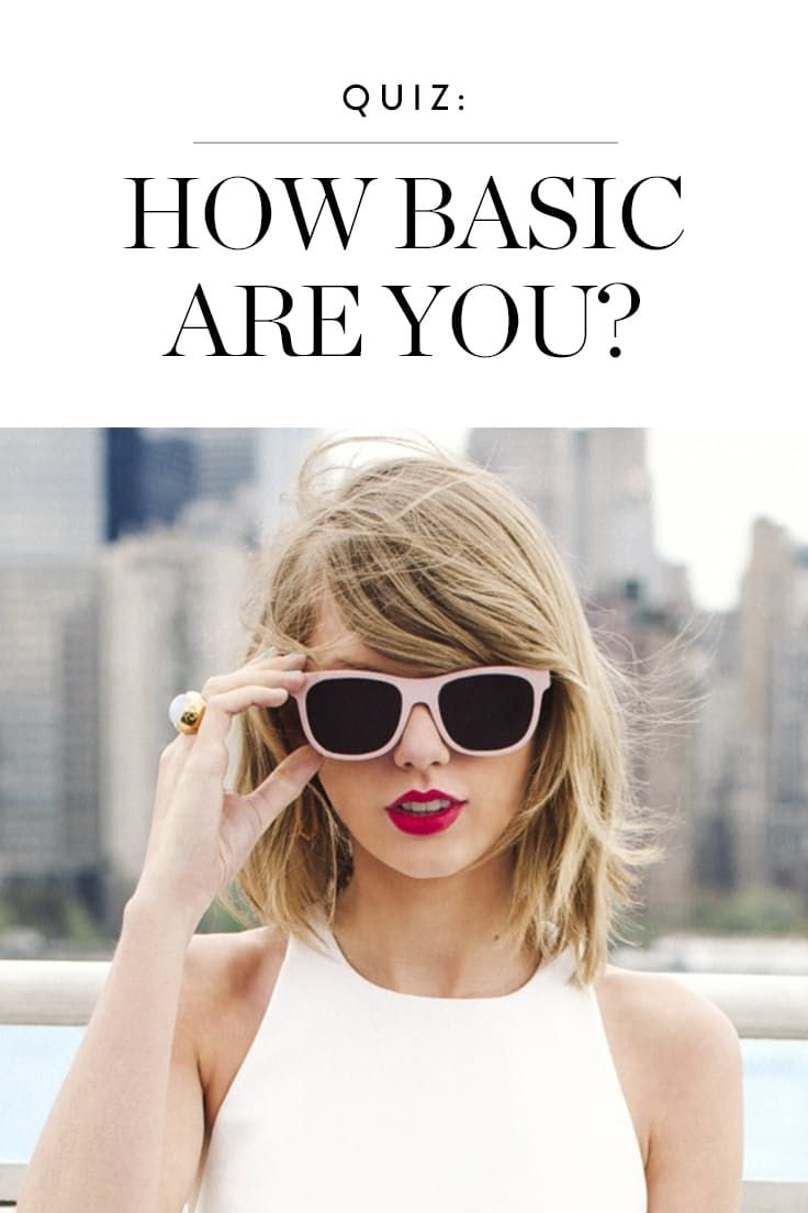 Quiz how basic are you