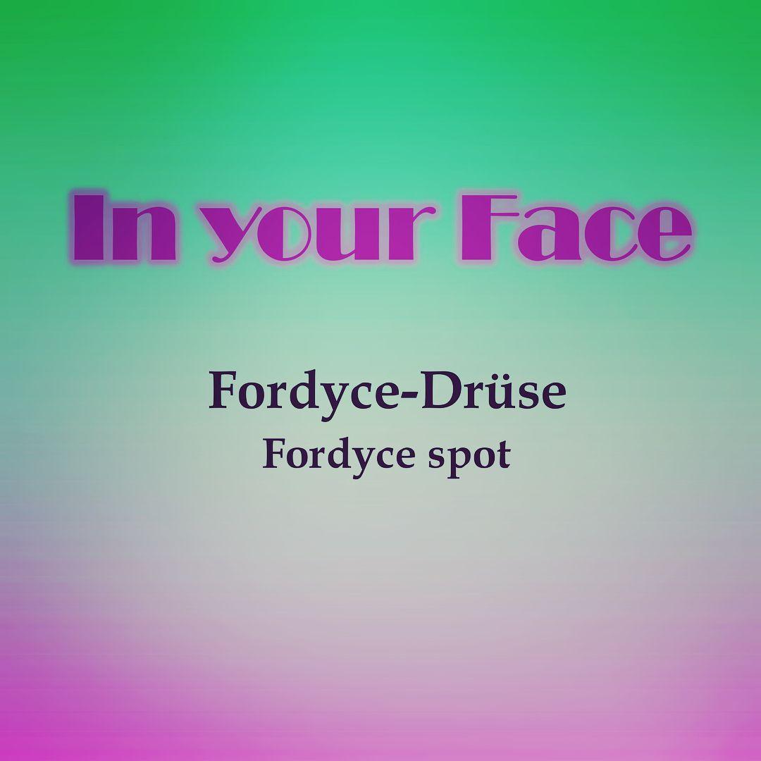 Fordyce-drüse Fordyce spots