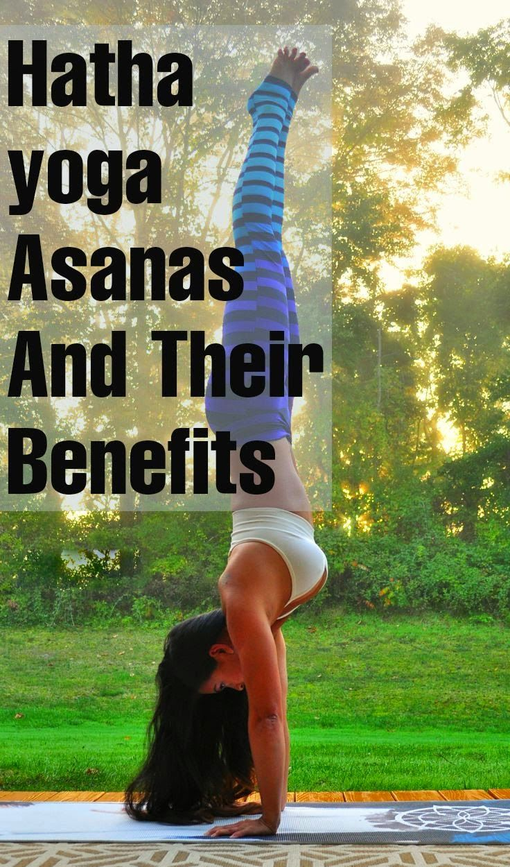 Hatha Yoga - Asanas And Their Benefits