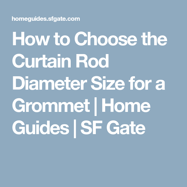 How To Choose The Curtain Rod Diameter, How To Choose Curtain Rod Size