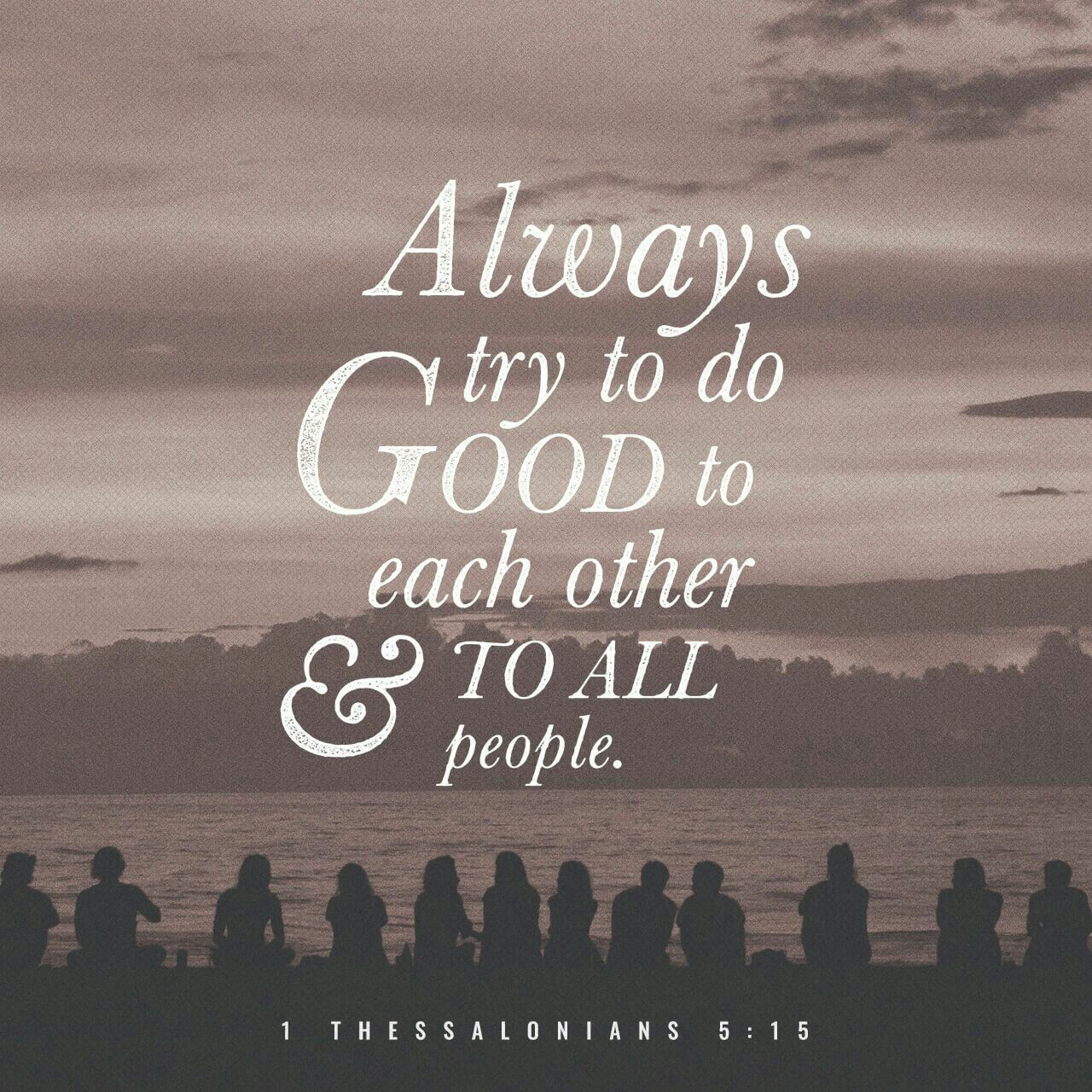 Grandridge | 1 thessalonians, Verse of the day, 1 thessalonians 5