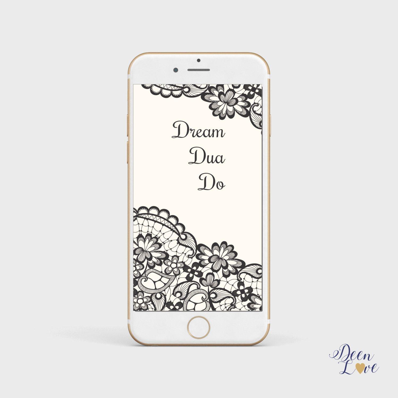 Islamic phone wallpaper, Dream Dua Do iPhone background