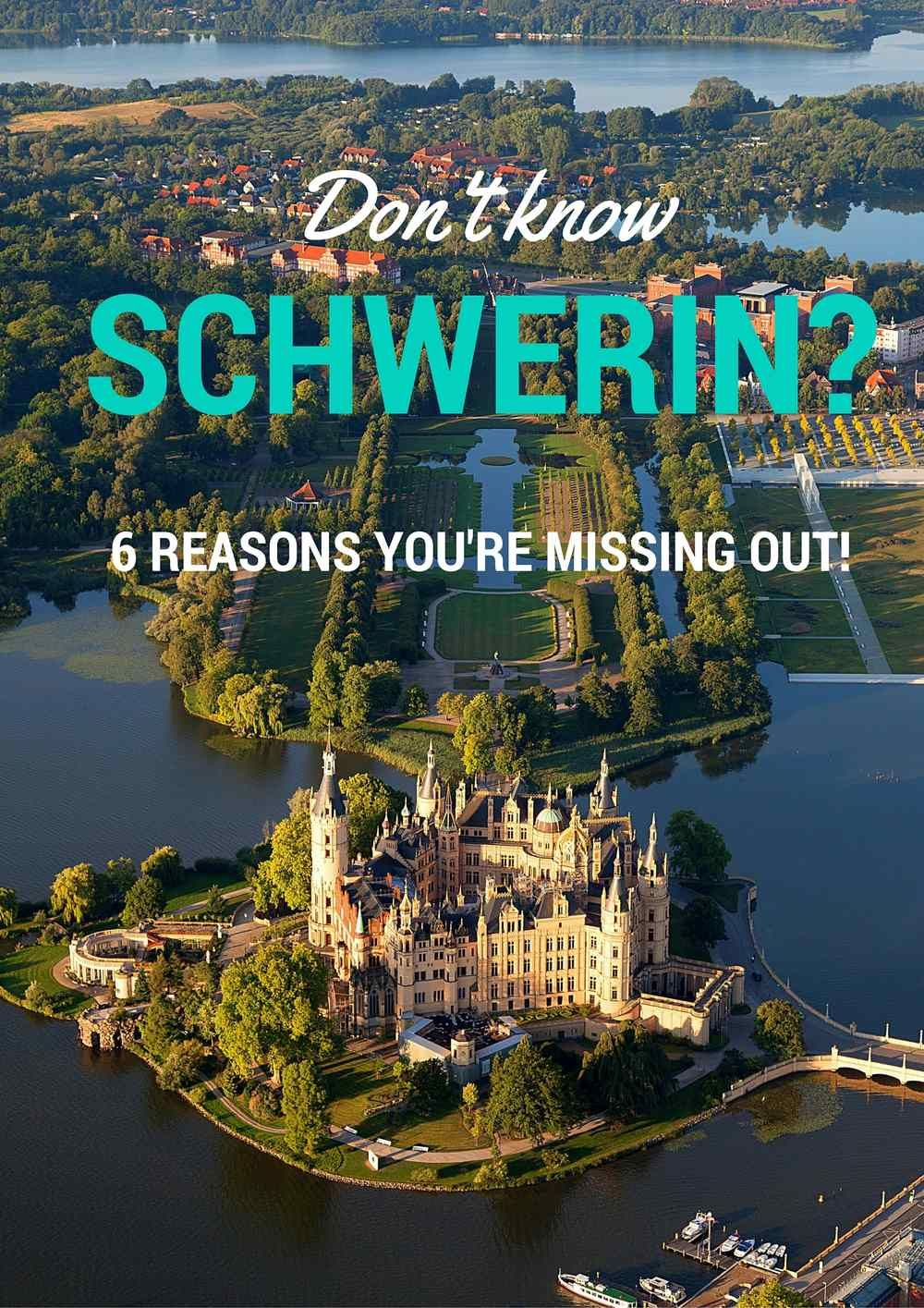 6 reasons to visit Schwerin, Germany