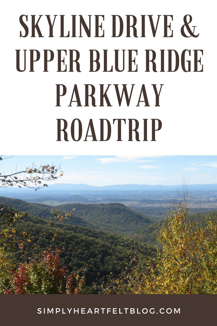Skyline Drive & Upper Blue Ridge Parkway Roadtrip