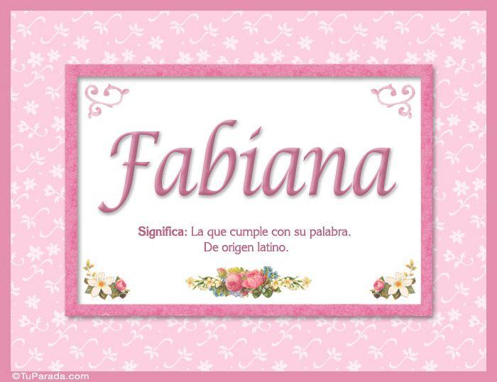 Pin De Fabiana Escalada En Nombres Con Imagenes Significados
