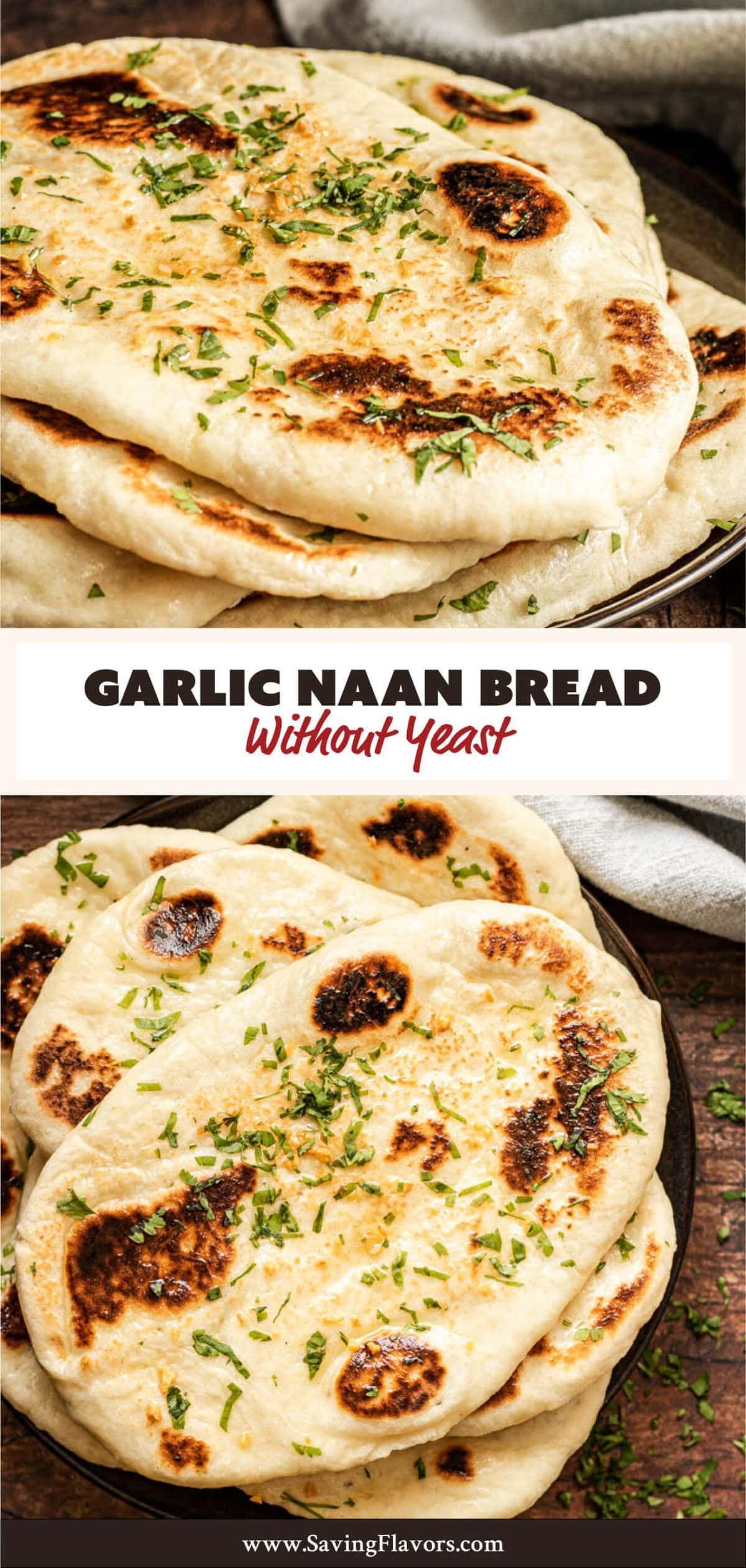 Garlic Naan Bread Recipe Without Yeast Saving Flavors Naan Bread Bread Without Yeast Garlic Naan Bread Recipe