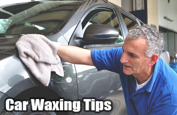 Car Waxing Tips Car Wax Waxing Tips Car Detailing