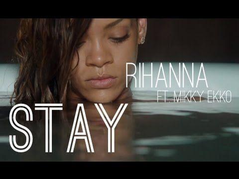 Stay - Rihanna and Mikky Ekko - Lyrics - YouTube | Music | Youtube