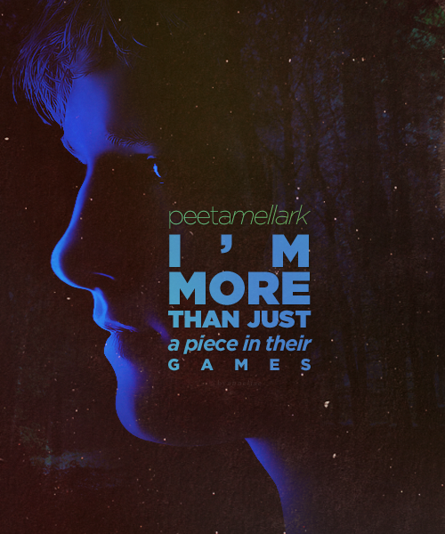 Image result for peeta mellark quote i'm more than just