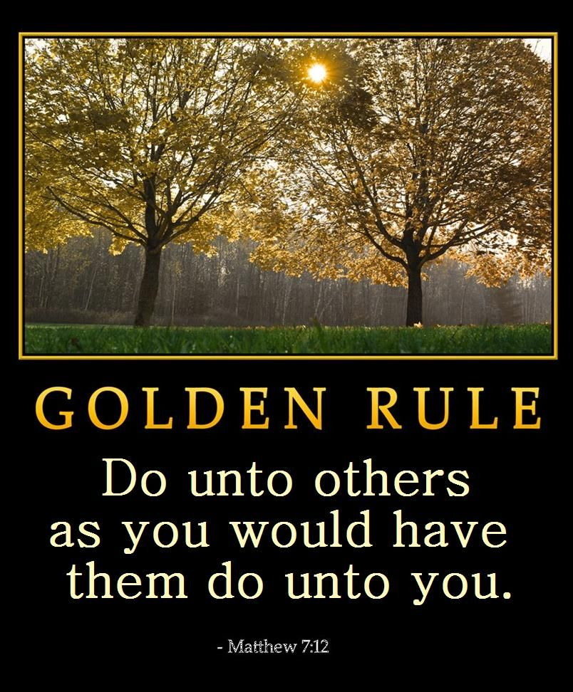 Matthew 712the Golden Rule Do Unto Others As You Would Have Them