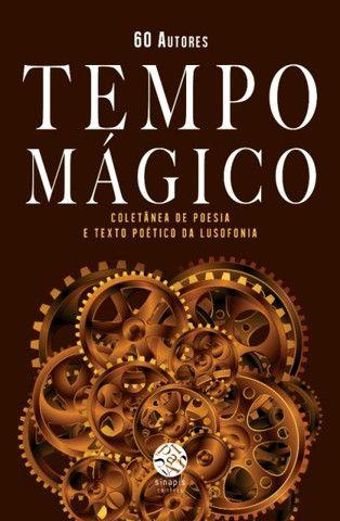 TEMPO MÁGICO - Coletânea de poesia e texto poético da Lusofonia, Coordenação literária de Célia Cadete e de Ângelo Rodrigues