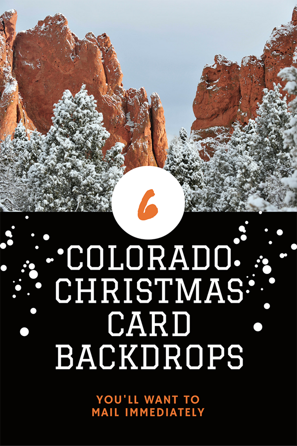 Snap a Perfect Christmas Card at these Scenic Colorado Backdrops ...