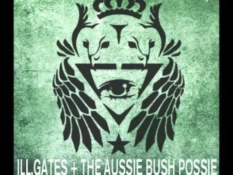 ill.Gates - Under Mi Wildflower feat. The Aussie Bush Possie