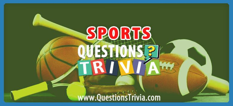 Stayhome Triviaquiz Sports Trivia Questions And Quizzes Questionstrivia In 2020 Sports Trivia Questions Trivia Questions Trivia Questions And Answers