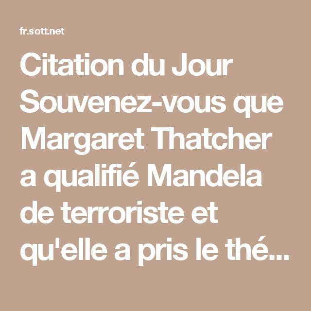 Citation du Jour Souvenez-vous que Margaret Thatcher a qualifié ...