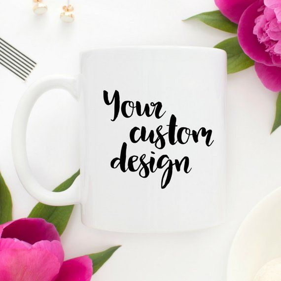 Customize It Coffee Mug | 15 oz Personalized Mug | Custom Coffee Mug | Coffee Mugs With Sayings | Co #custommugs
