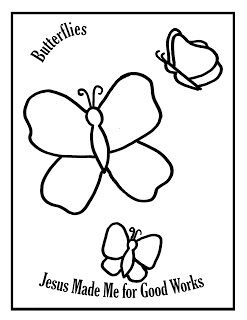 Butterflies Jesus Made Me For Good Works Jesus Coloring Pages