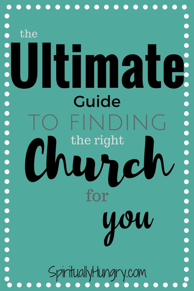 Ultimate Guide To Finding The Right Church For You Gods Word