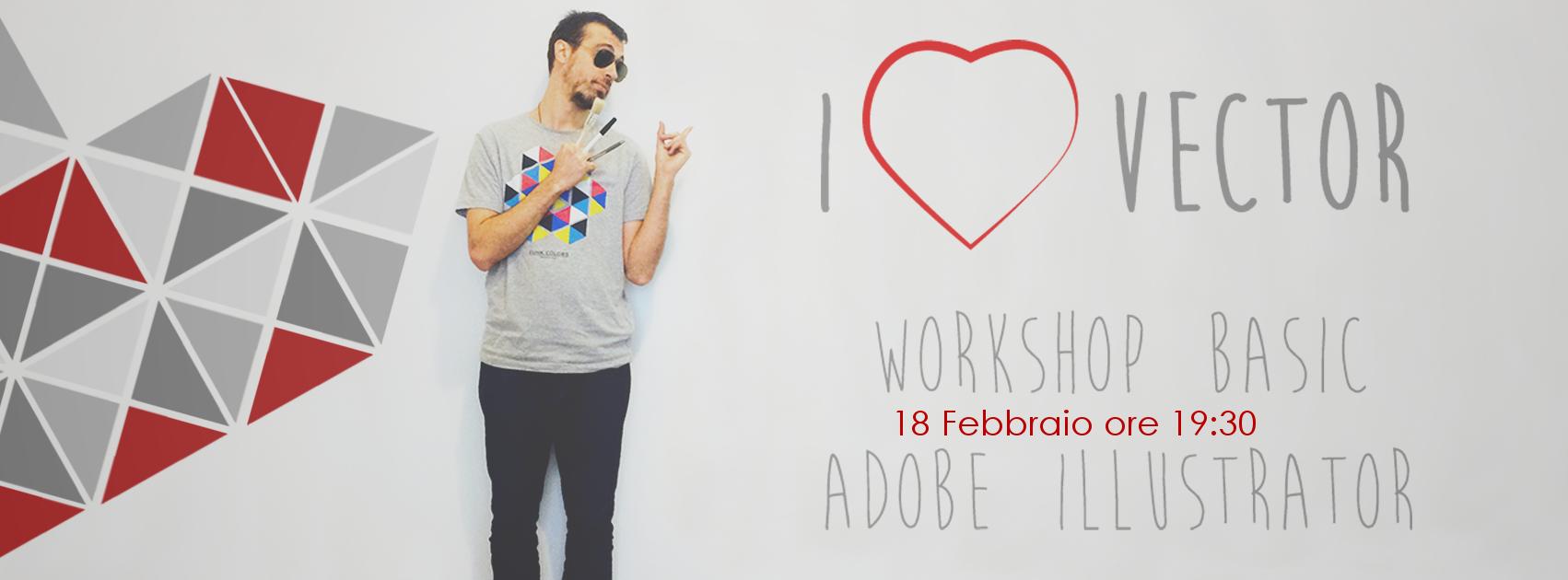 Workshop I LoVector 27 e 28 Febbraio leggi i dettagli clicca sull'immagine