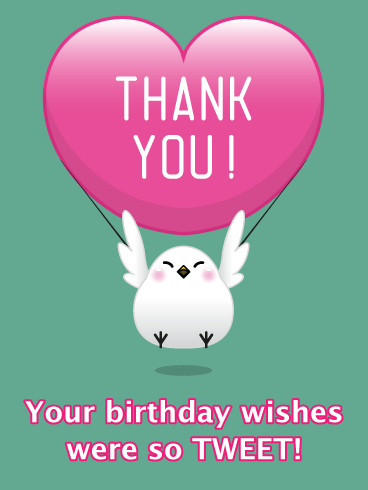 Bird With Heart Thank You Card For Birthday Wishes Birthday Greeting Cards By Davia Birthday Wishes Thank You For Birthday Wishes Thanks For Birthday Wishes