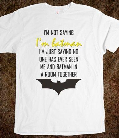 ea9f3451eae I m Batman Quote Tee